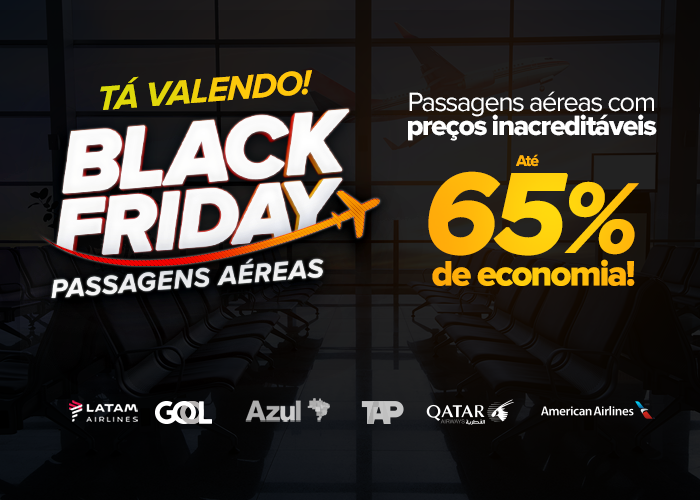 Prepare-se! A Black Friday ViajaNet começa agora! - Blog do ViajaNet 38e2f30432e22